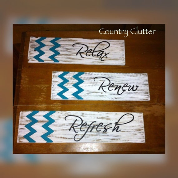 Chevron Decor Relax Renew Refresh Sign By CountryClutterHome