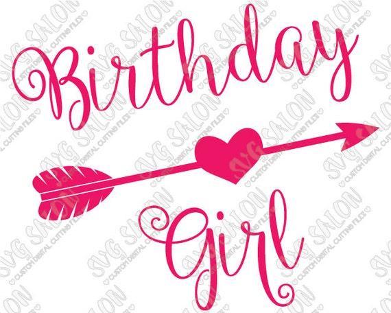 Birthday Girl Heart Arrow Iron On Vinyl Decal Cutting By