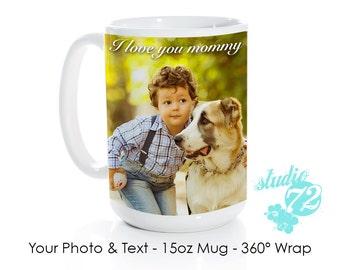 Personalized Photo Mug - 15 oz- 360º Image Wrap - Add Your Photo/Text