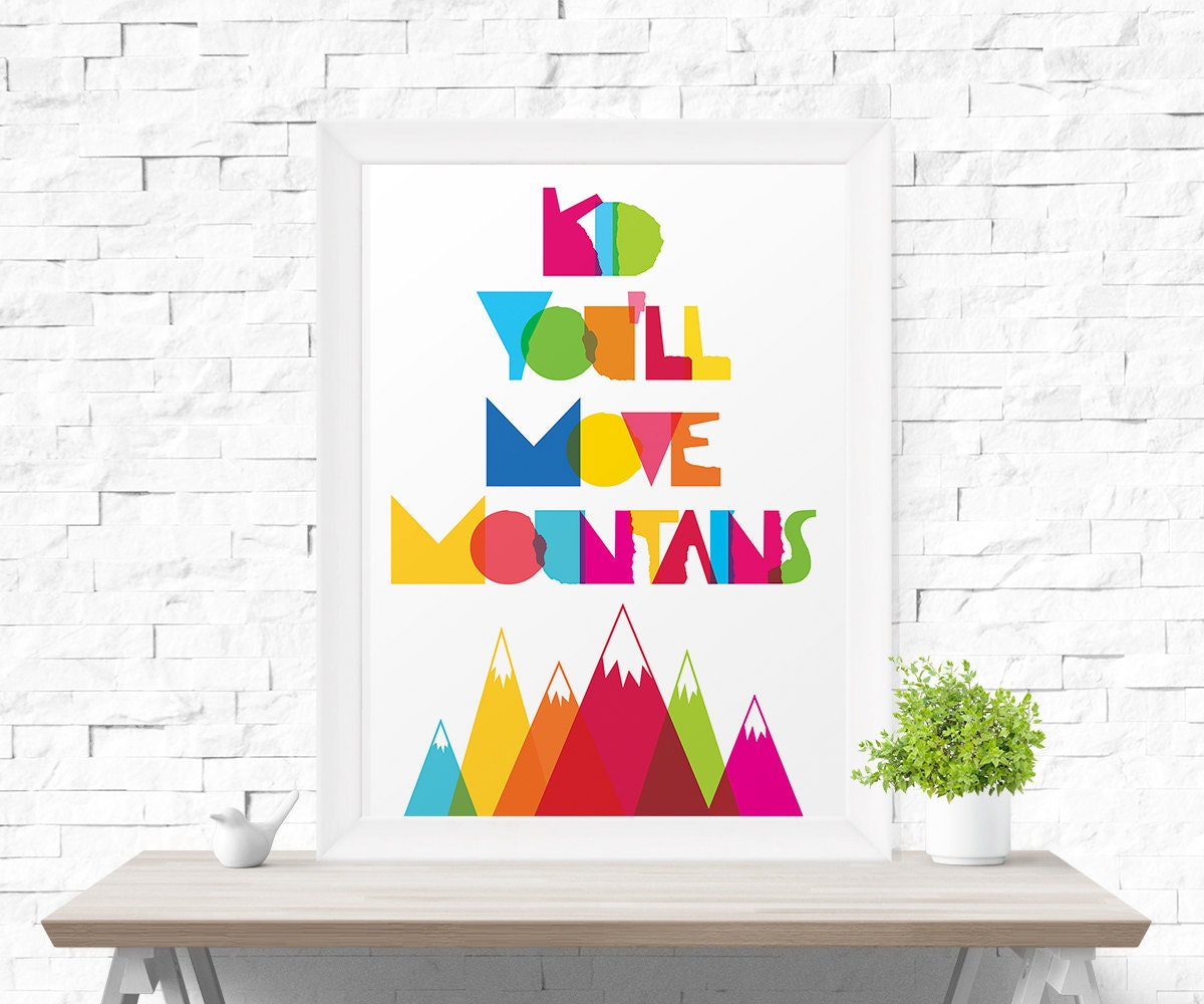 Dr Seuss Kid You Ll Move Mountains: Kid You'll Move Mountains Dr. Seuss By MotivationalThoughts