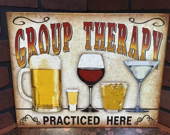 Group Therapy Practiced Here tin sign