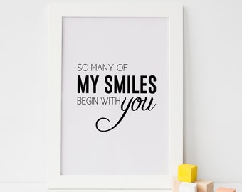 So Many of My Smiles Begin With You Nursery Print