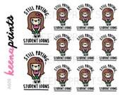 A609 | STUDENT LOANS Keenachi Repositionable stickers Perfect for Erin Condren Life Planner, Filofax, Plum Paper & scrapbooking