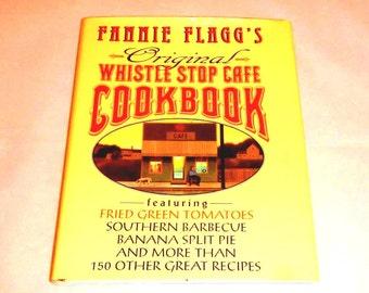 Fannie Flagg's Original Whistle Stop Cafe Cookbook Vintage Hardcover 1993
