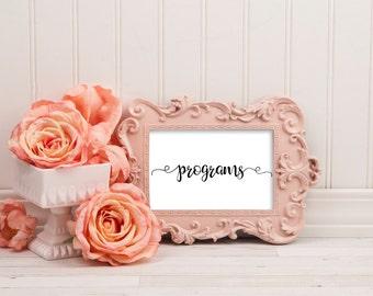 Wedding program sign, program sign, wedding sign, printable wedding signs, program decor