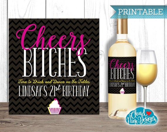 Birthday Wine Label Personalized Cheers Bitches Printable