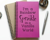 Bullet journal, writing journal, spiral notebook, sketchbook, lined blank or grid, custom - I'm a rainbow sprinkle in a vanilla world