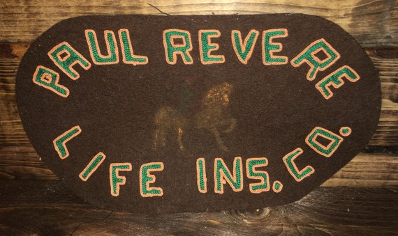 SAVE 25% WITH CODE: SAVE25 Vintage Paul Revere Life Insurance Company Ins. Co. Large Felt Applique