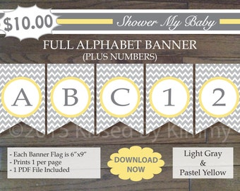 Yellow and Gray Baby Shower - 70% Off- FULL ALPHABET + Numbers Banner -Printable Birthday Banner- Light Gray Pastel Yellow Chevron 22-6