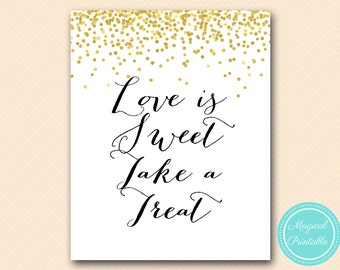 love is sweet take a treat sign, instant download, thank you sign, wedding sign, Faux Gold Bridal Shower Sign, baby Shower Sign BS46 SN32