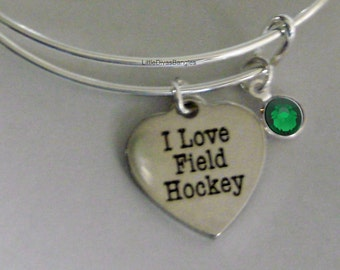 I Love FIELD HOCKEY Bangle Bracelet Personalize W/ Birthstone Drop / Gift For Her - Trendy - Sports Bangle Under Twenty / Usa   H1