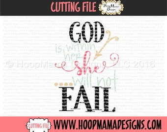 God Is Within Her She Will Not Fail SVG DXF eps and png Files for Cutting Machines Cameo or Cricut Easter  Cutting File