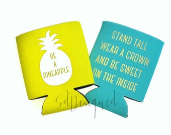 Be a Pineapple can cooler