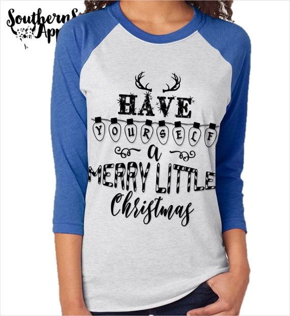 Have Yourself A Merry Little Christmas, Baseball Raglan Tee, Country T Shirt, Southern T Shirt, Country Boutique Shirt