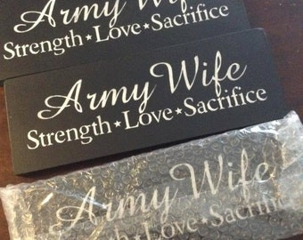 Army wife wooden sign - Army, Strength, Love, Sacrifice - Proud Army Wife, farewell gift, deployment, military decor, anniversary gift,
