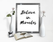 Belive in miracles poster - inspirational print - miracle poster - art and collectibles - prints - instant gift - instant download