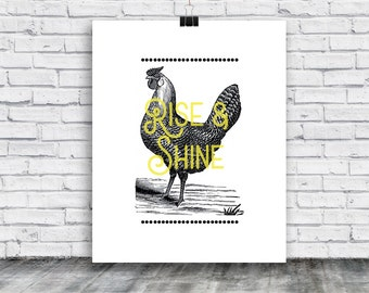 Rise and Shine Poster - Chicken Poster Download - Kitchen Art - digital print- home goods - posters - digital print -  instant download