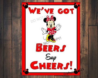 Minnie Mouse birthday party, Minnie Mouse Birthday party sign,We've got Beers Say Cheers, Minnie Mouse,  8x10 Instant download.
