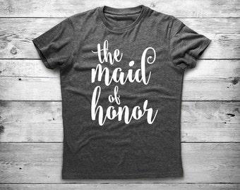 Maid of Honor Custom Maid Tee, Bridesmaid Tees, Wedding Shirts