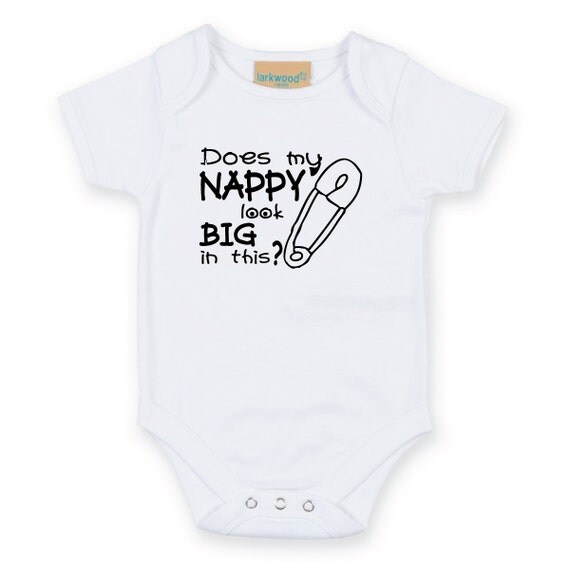 Does My Nappy Look Big in This Baby Grow Body Suit Baby Onesie Sleep Suit sleepwear baby shower funny slogan gift present new born