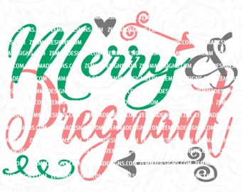 Pregnancy svg - pregnant svg - maternity svg - mom to be svg - preggers svg - expectant mom svg - christmas baby svg - christmas svg files