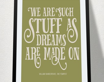 "Digital Download Art Printable Quote Poster ""We Are Such Stuff as Dreams are Made On"" Shakespeare Tempest Typography Inspiration Literature"