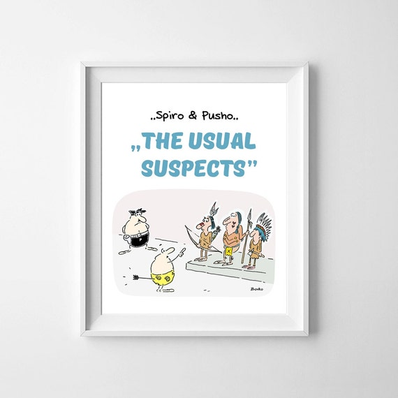 Spiro And Pusho Usual Suspects Funny Cartoon and Quotes Instant Download Typography Art Printable Home Office Kids Room Nursery Wall Decor