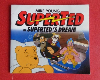 Vintage 1980's SUPERTED book, Superteds dream by Mike Young. Based on the popular Childrens cartoon series