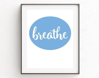 Zen Wall Print, Yoga Poster, Modern Blue Print Art, Minimalist Typography Wall Decor, Blue Wall Picture, Breathe, Poster, Art Work