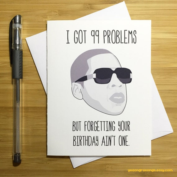 Jay Z Birthday Card Funny Birthday Card Birthday Card Jay Z And