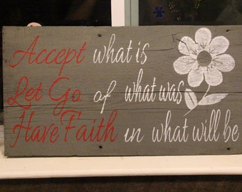 Handmade barnwood sign Accept what is