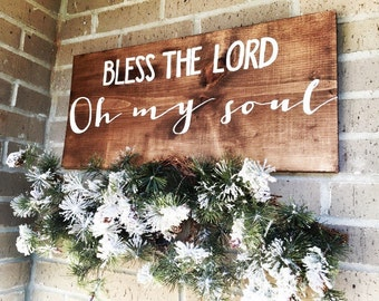 Bless the Lord Oh My Soul | 10,000 Reasons | Wooden Sign