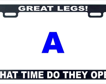 Great legs funny license plate frame