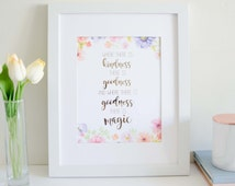 Where there is Kindness there is Goodness and where there is Goodness there is Magic (Cinderella) - Watercolour and Rose Gold Foil Print