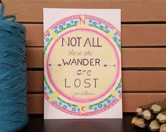 Card Quote Tolkien - A6 Postcard - Just Because Card - Card Recycled Paper.