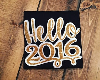 Hello 2016 - Girl's New Year's Eve Shirt