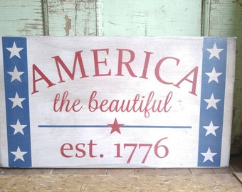 America the Beautiful Est 1776 Wooden Sign Porch Decor, Summer Decorations, 4th of July Shabby Mantle Plaque, Farmhouse Americana Wall Art