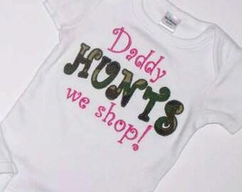 Camo Daddy Hunts We Shop Onesie Hot Pink