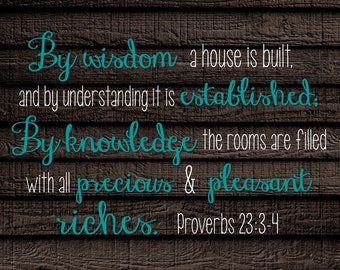 Digital Print Proverbs 23:3-4 Rustic Wood