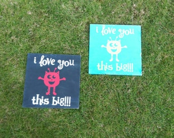 I love you this big! Monster baby nursery painted wood Sign