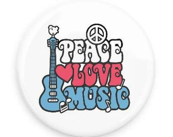 Peace, Love and Music Button