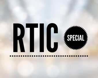 RTIC Special *Limited Quantities*