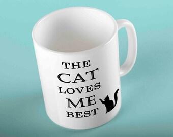 The cat loves me best - brand new printed gift mug