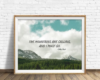 "quote, the mountains are calling, large art, wall art, instant download, printable art, nature, nature quotes - ""The Mountains are Calling"""