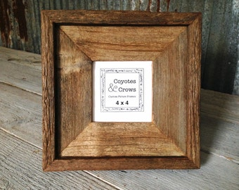 "4x4 Square picture Frame - 2.5"" wide profile Natural Rustic Reclaimed Cedar Barn Wood - 4x4 Frame Handmade in Texas -  Table Top Easel Back"