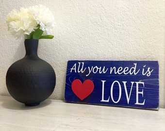 All You Need Is Love Wooden Sign, Love Sign, Rustic Sign,