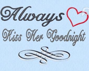 Always Kiss Her Goodnight 5x7