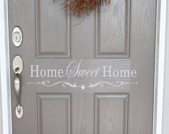 Home Sweet Home Vinyl Door Decal, Front Door Vinyl Decal, Door decal, Front Door Sticker, Home Curb Appeal, Home Sweet Home