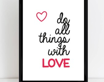 "Displays ""Do all things with love"""