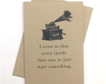 Inspirational Quote Card // Listen to that Voice...